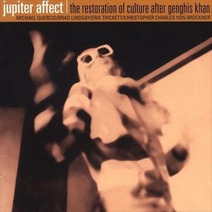 Jupiter Affect – The Restoration Of Culture After Genghis Khan