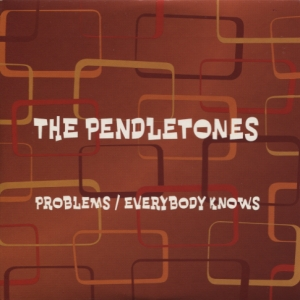 Pendletones - Problems