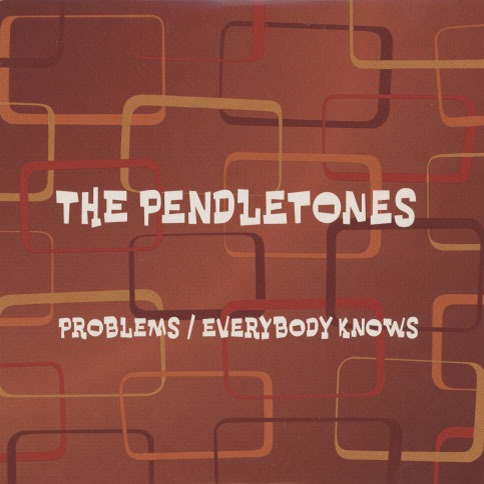 Pendletones – Problems