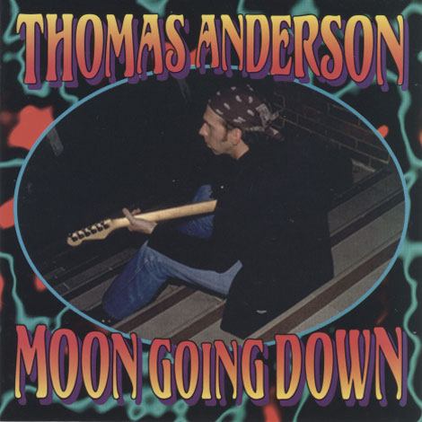 Thomas Anderson - Moon Going Down