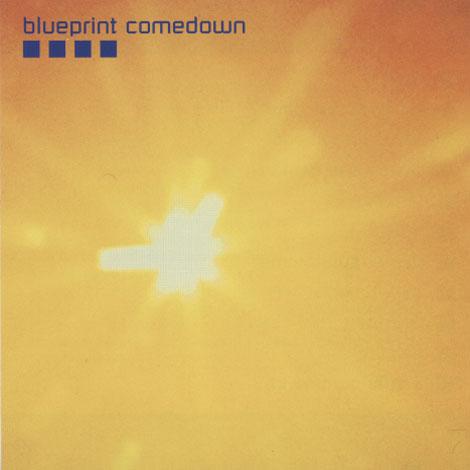 Blueprint Comedown – Blueprint Comedown
