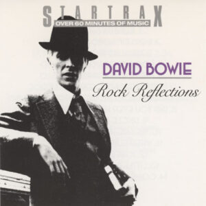 Bowie, David - Rock Reflections