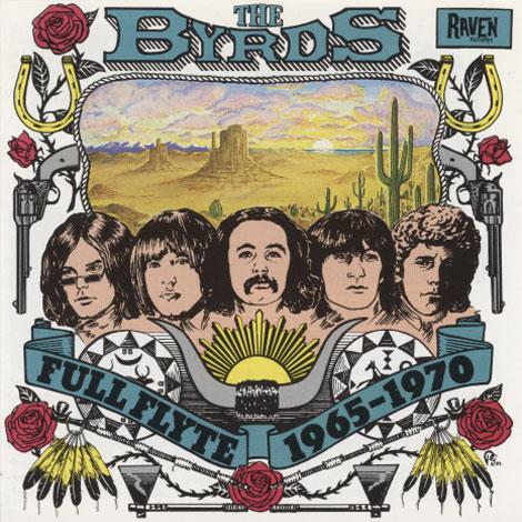 Byrds – Full Flyte 1965-1970