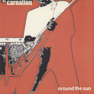 Carnation – Around The Sun