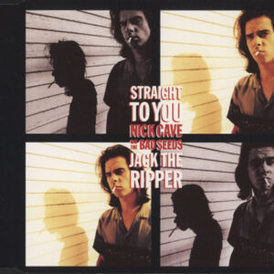 Nick Cave – Straight To You