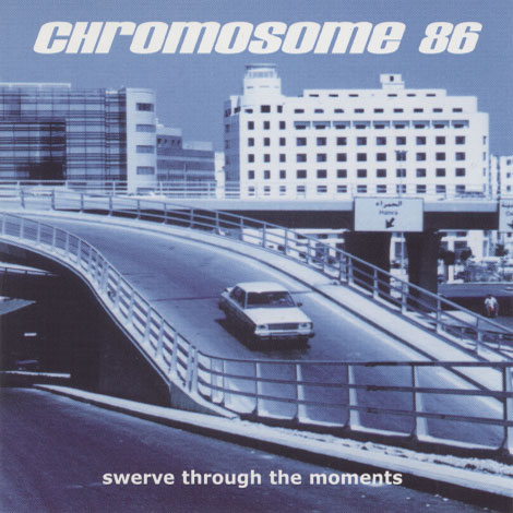 Chromosome 86 – Swerve Through The Moments