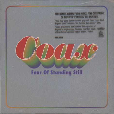 Coax – Fear Of Standing Still