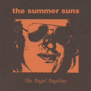 Summer Suns - The Angel Angeline