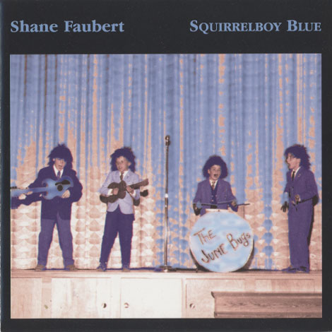 Shane Faubert – Squirrelboy Blue