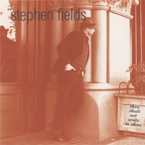 Stephen Fields – Thou Shalt Not Write In Stone