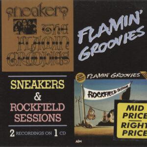 Flamin' Groovies – Sneakers & Rockfield Sessions