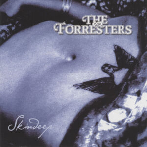 Forresters – Skindeep