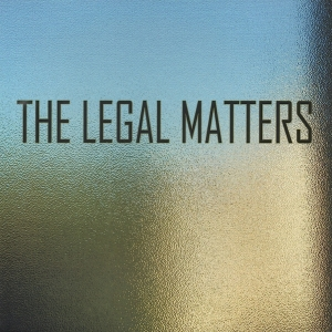 Legal Matters - The Legal Matters