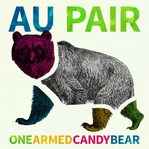 Au Pair – One Armed Candy Bear