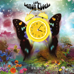 The Lemon Clocks – Time To Fly