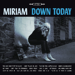 Miriam - Down Today