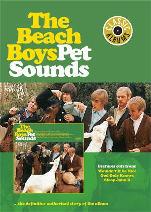 Beach Boys – Pet Sounds (Classic Albums)