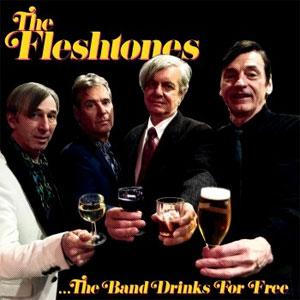 The Fleshtones – …The Band Drinks For Free