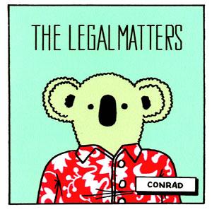 The Legal Matters – Conrad