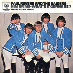 Paul Revere And The Raiders – Him Or Me – What's It Gonna Be? (US)