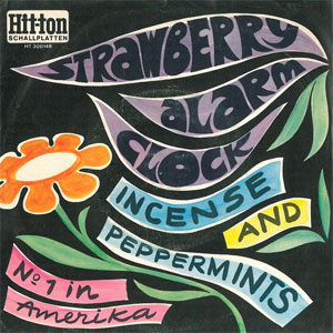 Strawberry Alarm Clock ‎– Incense And Peppermints (DE)
