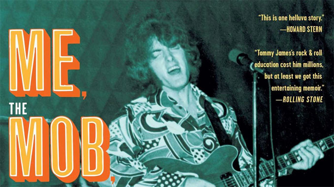 Tommy James with Martin Fitzpatrick – Me, the Mob, and the Music