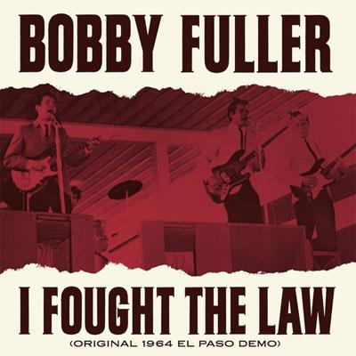 Bobby Fuller – I Fought The Law