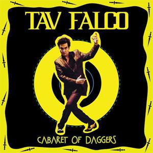 Tav Falco – Cabaret Of Daggers