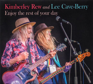 Kimberley Rew And Lee Cave-Berry - Enjoy The Rest Of Your Day