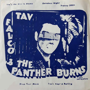 Tav Falco & The Panther Burns* ‎– She's The One To Blame