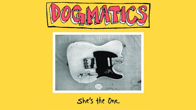 Dogmatics - She's The One