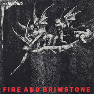 Nomads - Fire And Brimstone
