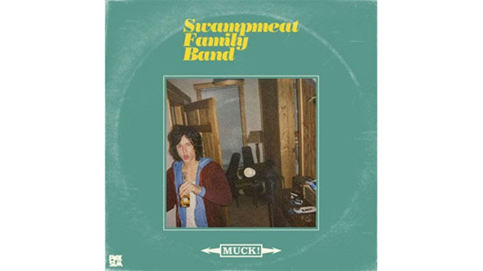 Swampmeat Family Band – Muck!