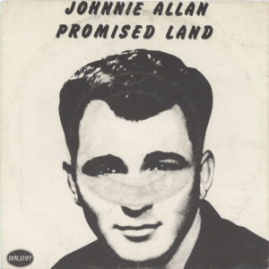 Allan, Johnnie / Pete Fowler ‎– Promised Land