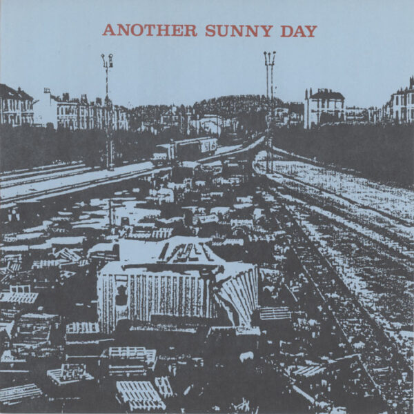 Another Sunny Day – What's Happened?