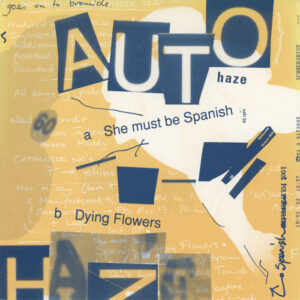Autohaze ‎– She Must Be Spanish