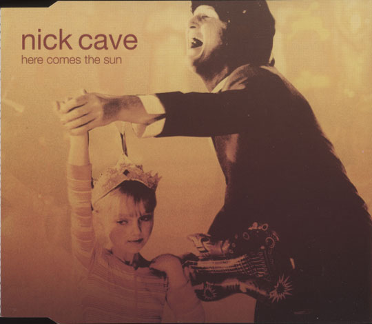 Cave, Nick - Here Comes The Sun
