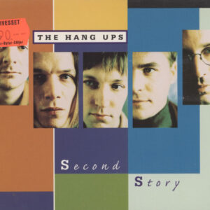 Hang Ups ‎– Second Story
