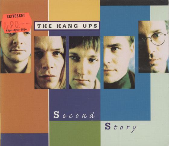 Hang Ups – Second Story