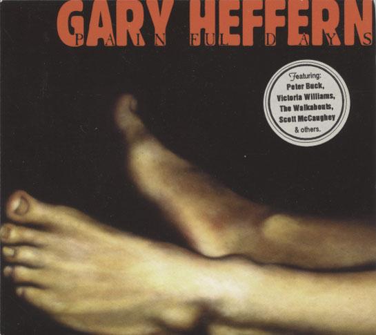 Gary Heffern– Painful Days