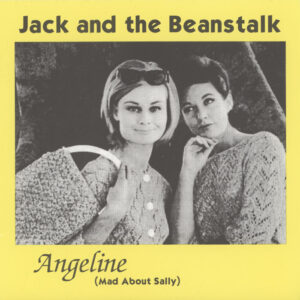 Jack And The Beanstalk ‎– Angeline (Mad About Sally)