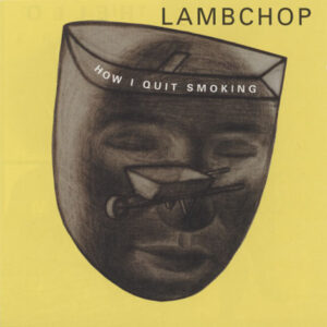 Lambchop ‎– How I Quit Smoking