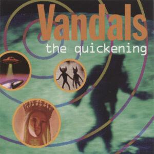 Vandals – The Quickening