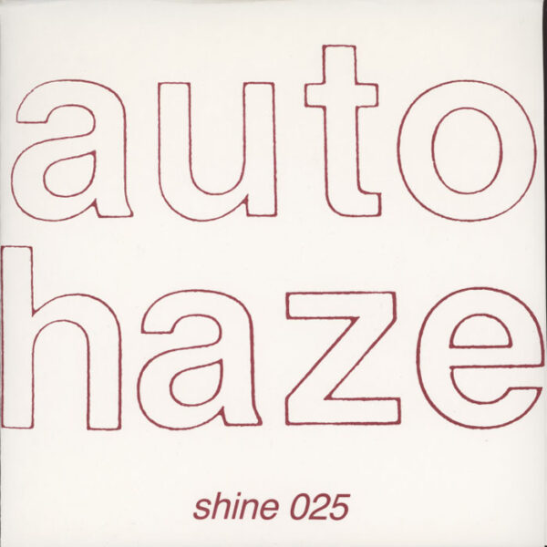Autohaze ‎– Dive Into The Sun