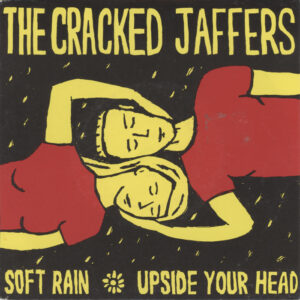 Cracked Jaffers ‎– Soft Rain