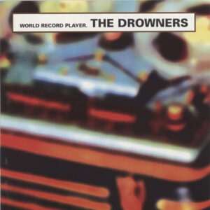 Drowners ‎– World Record Player