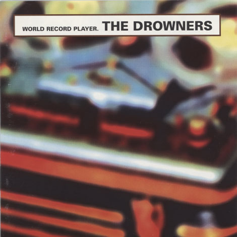 Drowners – World Record Player