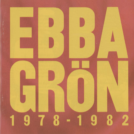 Ebba Grön – 1978-1982
