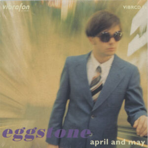 Eggstone – April And May