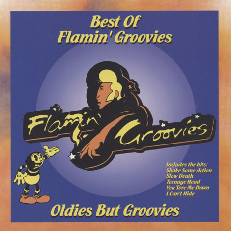 Flamin' Groovies – Oldies But Groovies